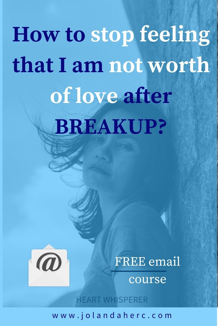 am-i-worthy-of-love-after-breakup