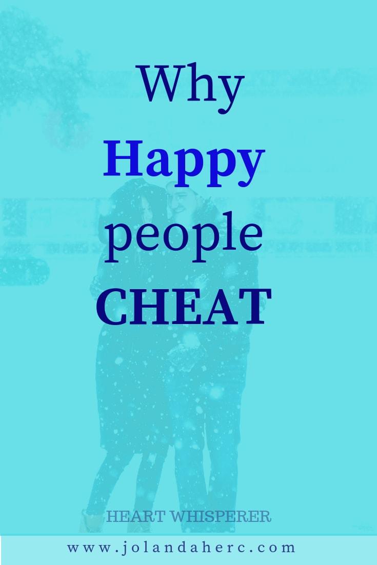 why-happy-people-cheat-infidelity